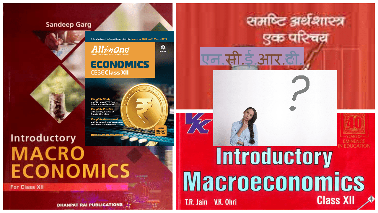 Best reference book for Economics class 12th , CBSE and UP Board 2020-2021 session, Introductory Macro Economics by Sandeep Garg or TR Jain and VK Ohri